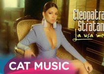 Cleopatra Stratan – La usa mea | Official Video