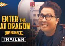 Enter The Fat Dragon (2019) | Fei lung gwoh gong