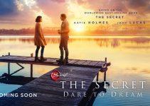 The Secret: Dare to Dream (2020)   Official Trailer