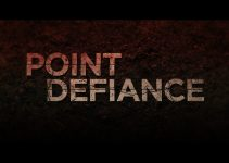 Point Defiance (2020)   Official Trailer