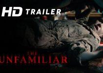 The Unfamiliar (2020) | Official Trailer