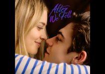 After We Fell (2021)   După ce ne-am îndrăgostit