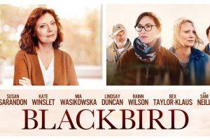 Blackbird (2019) | Cu inima împăcată