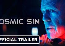 Cosmic Sin (2021)   Official Trailer