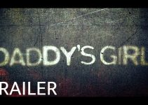 Daddy's Girl (2020)   Official Trailer
