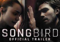 Songbird (2021) | Official Trailer